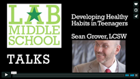 Sean Grover - Developing Healthy Habits in Teens
